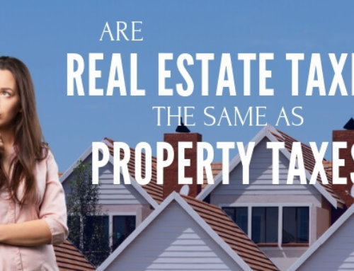 Are Real Estate Taxes The Same As Property Taxes?
