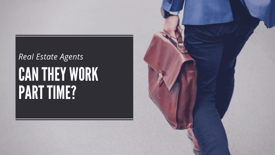 Pros and Cons of Being a Part-Time Real Estate Agent 1